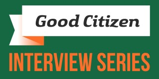 Good Citizen Interview: Ross Ellis